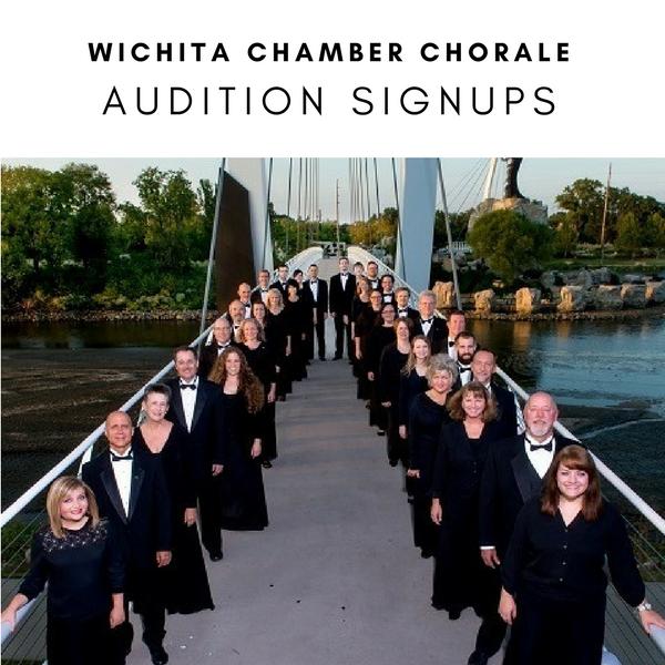 WICHITA CHAMBER CHORALE- AUDITION SIGNUPS